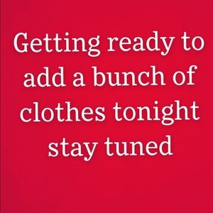 Lots of clothes being added tonight